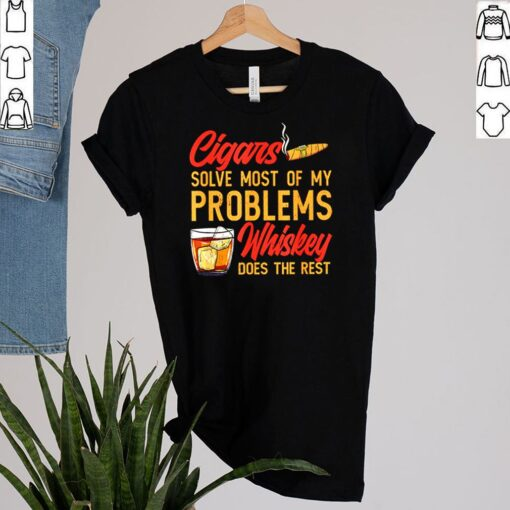 Cigar anatomy smoker solve most of my problems whiskey does the rest shirt 2