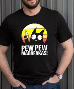 Cute cat Pew Pew Madafakas shirt