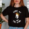 Dave Portnoy come at the king shirt