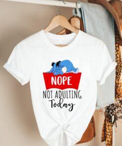 Eeyore nope not adulting today shirt 2
