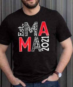 Est Ma Ma 2021 Custom Year Transfer T shirt 1 1