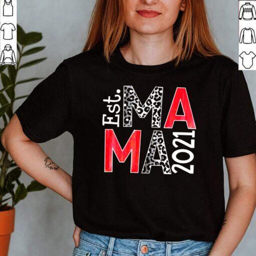 Est Ma Ma 2021 Custom Year Transfer T shirt 2 1