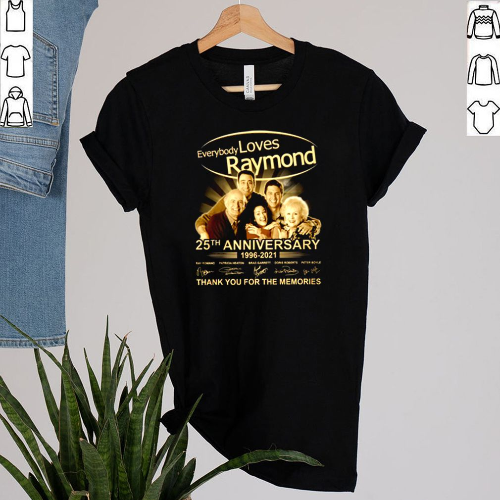 Everybody loves Raymond 25th anniversary 1996 2021 thank you for the memories signature shirt 2