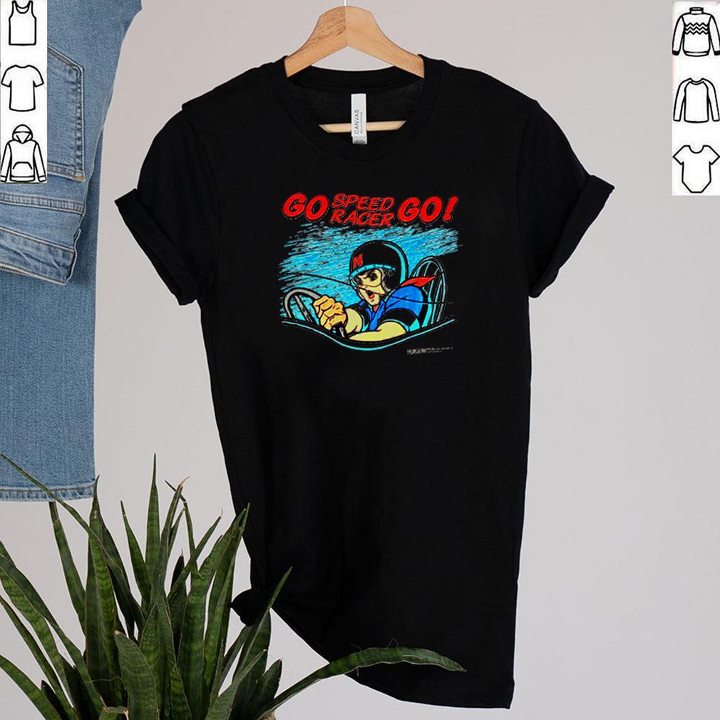 Go speed racer go shirt 2