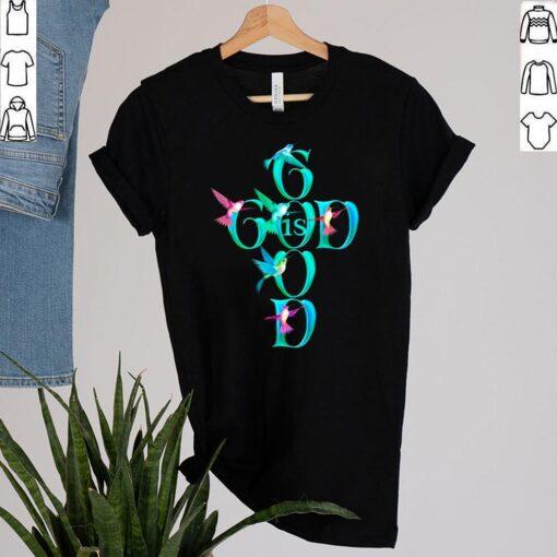 Good is God bird shirt 2
