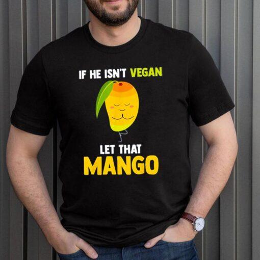 If he isnt vegan let that Mango shirt 3