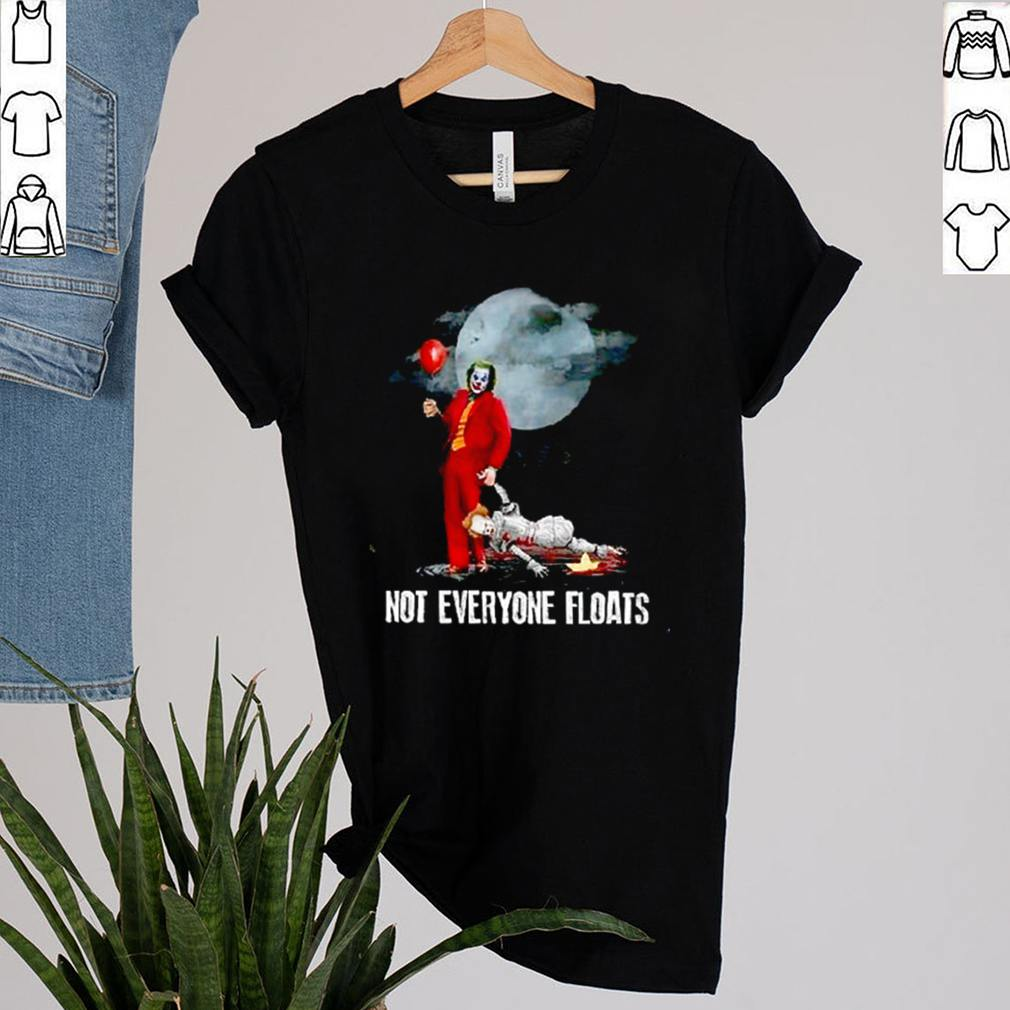 Joker and IT Pennywise not everyone floats shirt 2