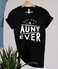 Mothers Day Humor Retro Quote Dog Aunt shirt 2