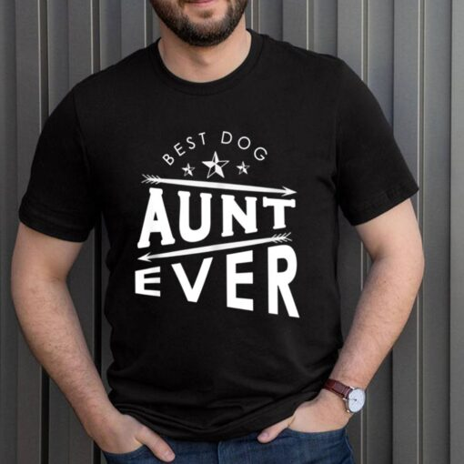 Mothers Day Humor Retro Quote Dog Aunt shirt 3