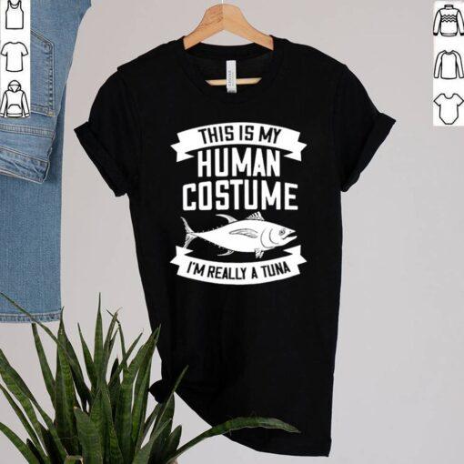 This Is My Human Costume Im Really A Tuna shirt 2