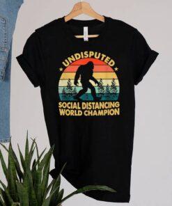 Undisputed Social Distancing World Champion shirt 2