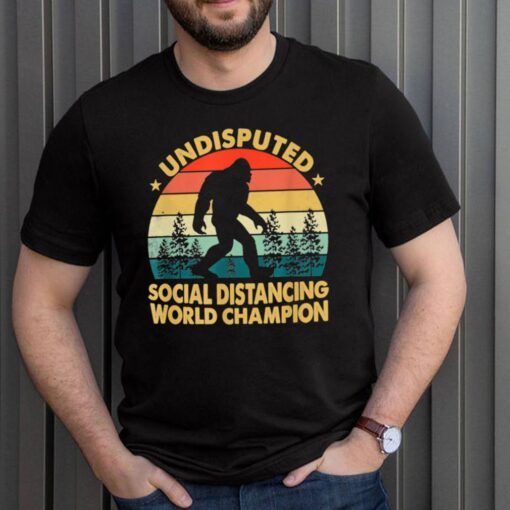 Undisputed Social Distancing World Champion shirt 3