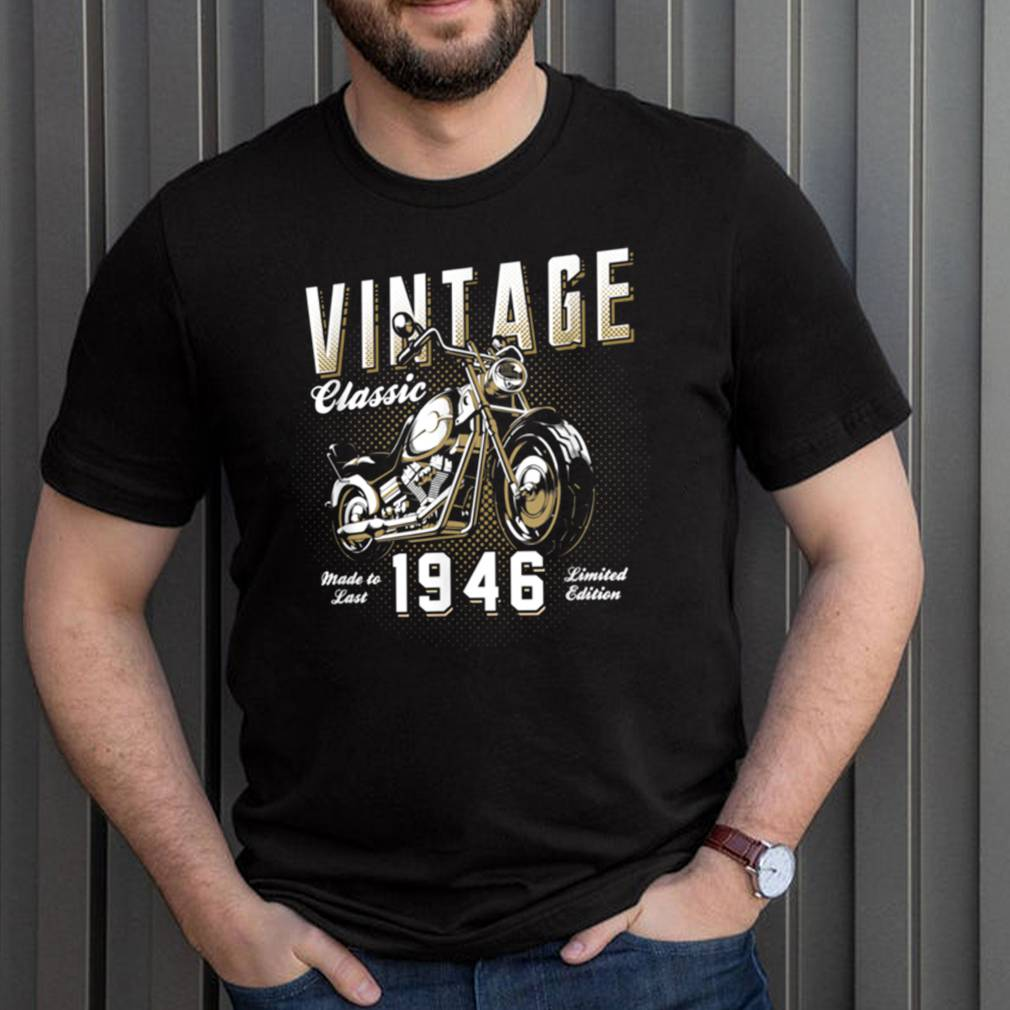 Vintage Motorcycle Born 1946 Classic Motorbike Birthday shirt 3