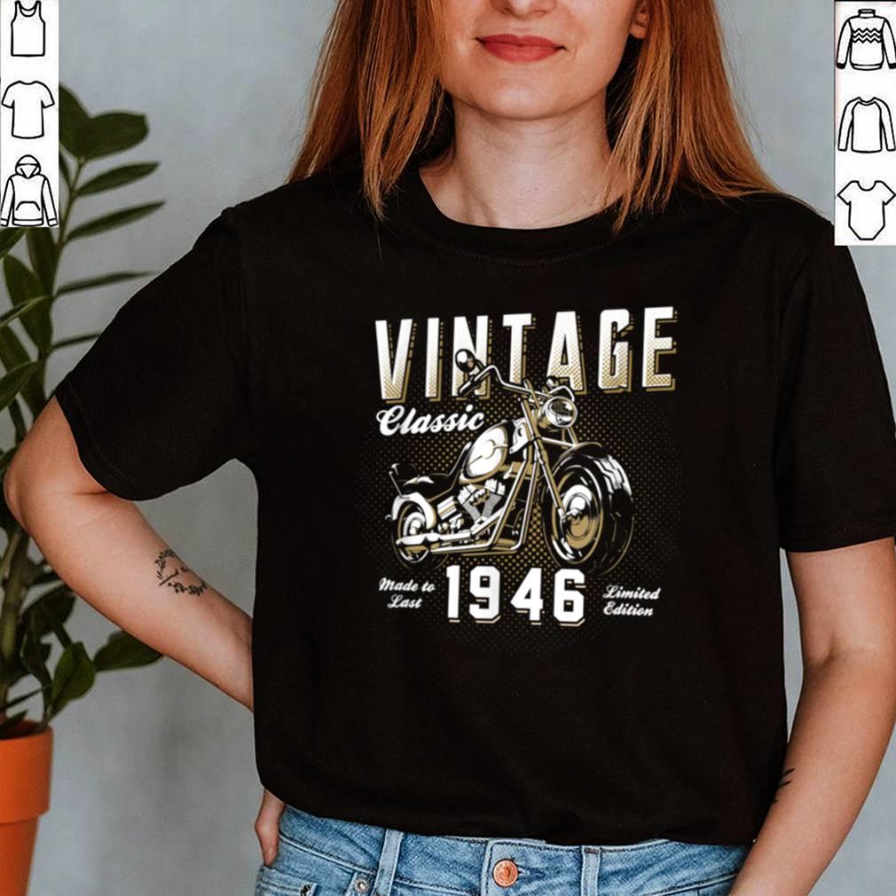 Vintage Motorcycle Born 1946 Classic Motorbike Birthday shirt