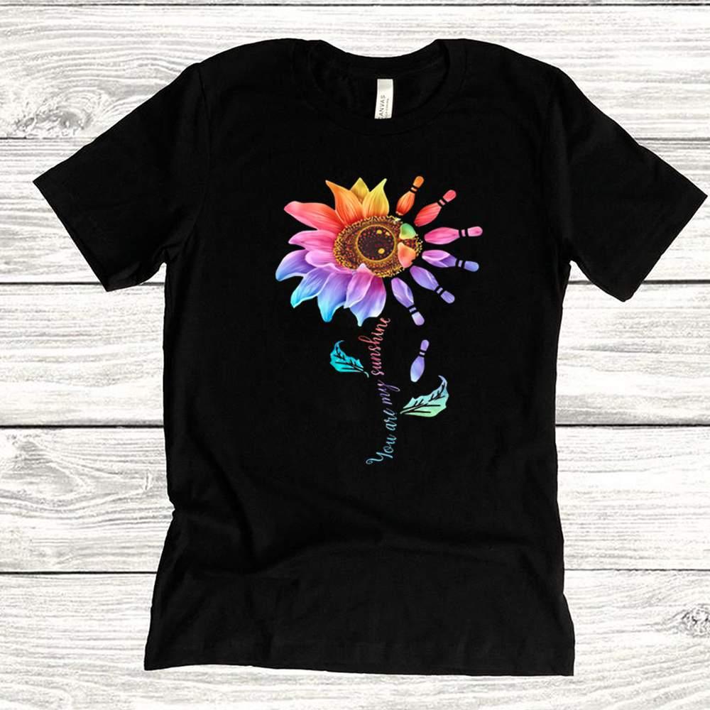 Bowling Sunflower You Are My Sunshine shirt 16