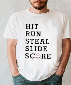 Hit run steal slide score shirt 10