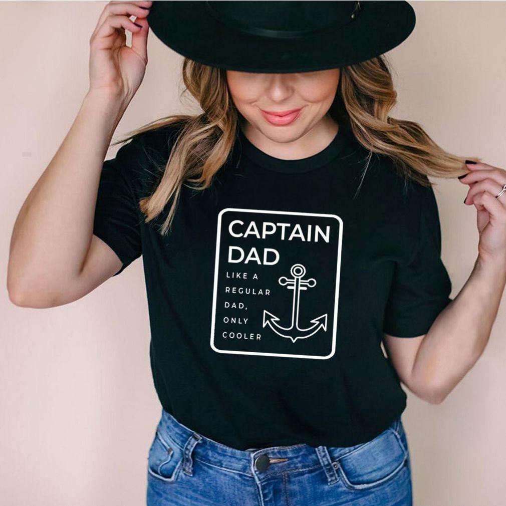Captain Dad Like A Regular Dad Only Cooler Us 2021 shirt 1