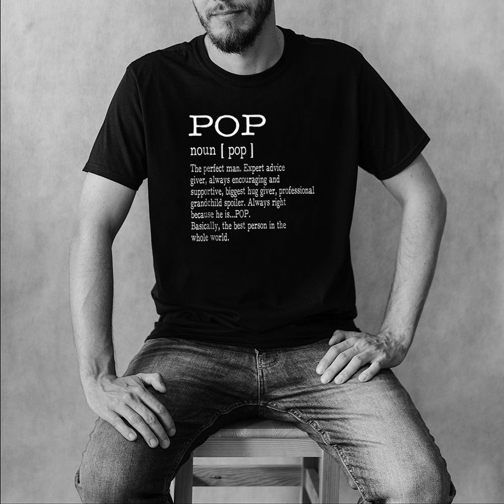 Pop Definition Grandpa Fathers Day Gifts Men T Shirt