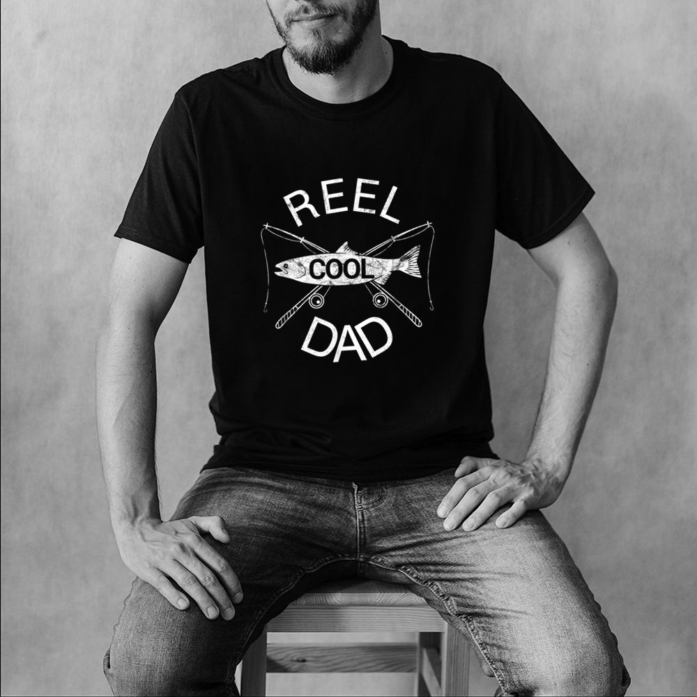 Reel Cool Dad T Shirt Fishing Fathers Day Papa Daddy Gift T Shirt