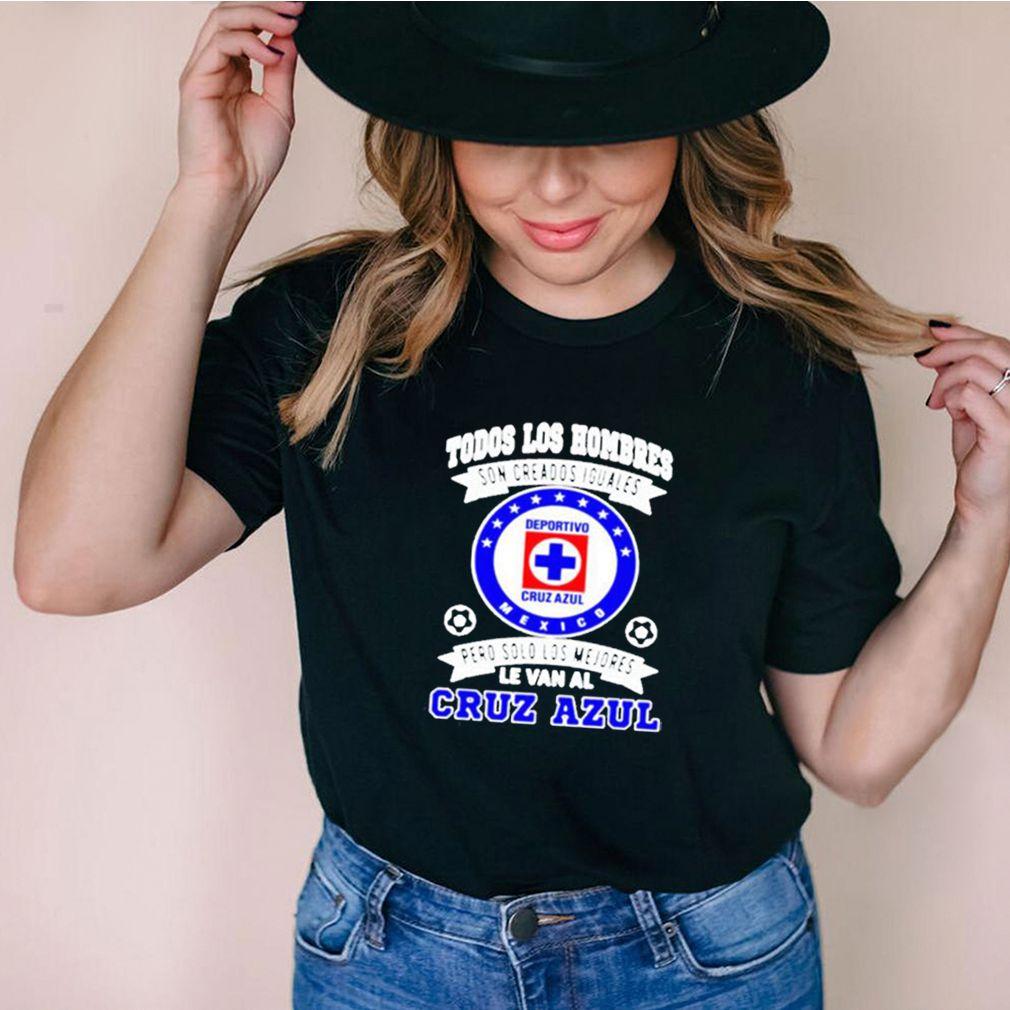 Todos los hombres son creados iguales cruz azul champion shirt