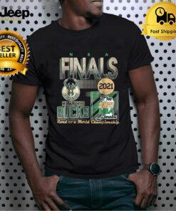 Milwaukee Bucks The 2021 Nba Final Road To A World Championship Shirt