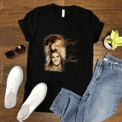 God has You in His Arm, I have You in My Heart 02 T Shirt