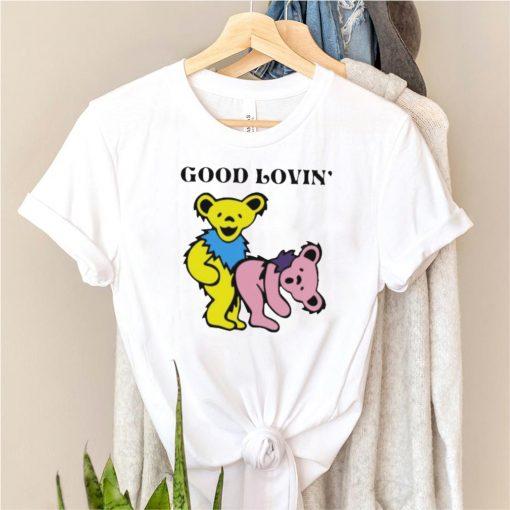 Good Loving Bear Shirt