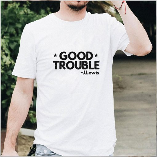 Good Necessary Trouble John Lewis shirt