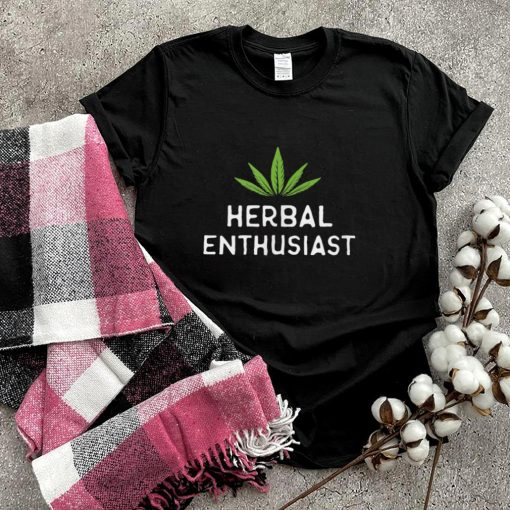 Herbal Enthusiast T Shirt