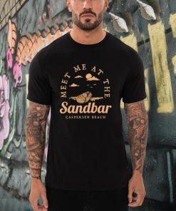Meet Me at the Sandbar Caspersen Beach Vacation Florida T shirt
