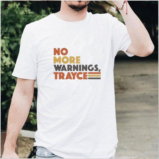 San Diego no more warnings trayce shirt