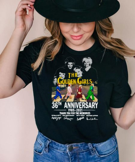 The Golden Girls 36Th Anniversary 1985 2021 Signatures Thank You For Memories T shirt