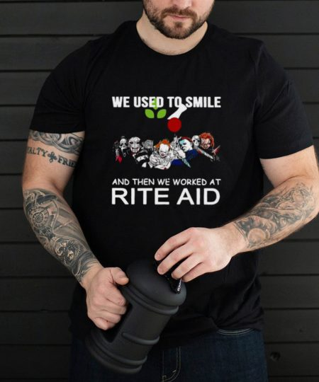 We Used To Smile And Then We Worked At Rite Aid Halloween T shirt