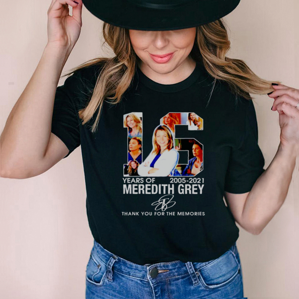 16 years of Meredith Grey 2005 2021 thank you for the memories shirt