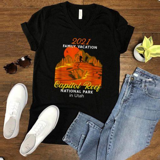 2021 Family Vacation Capitol Reef National Park Utah T Shirt