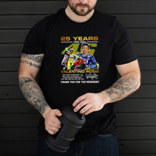 25 years 1996 2021 valentino rossi thank you for the memories shirt