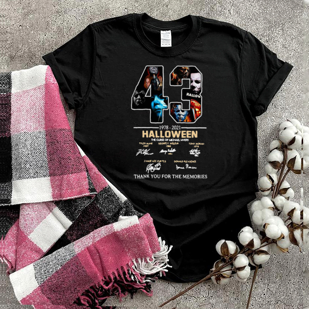43 1978 2021 Halloween The Curse Of Michael Myers Signature Thank You For The Memories T shirt