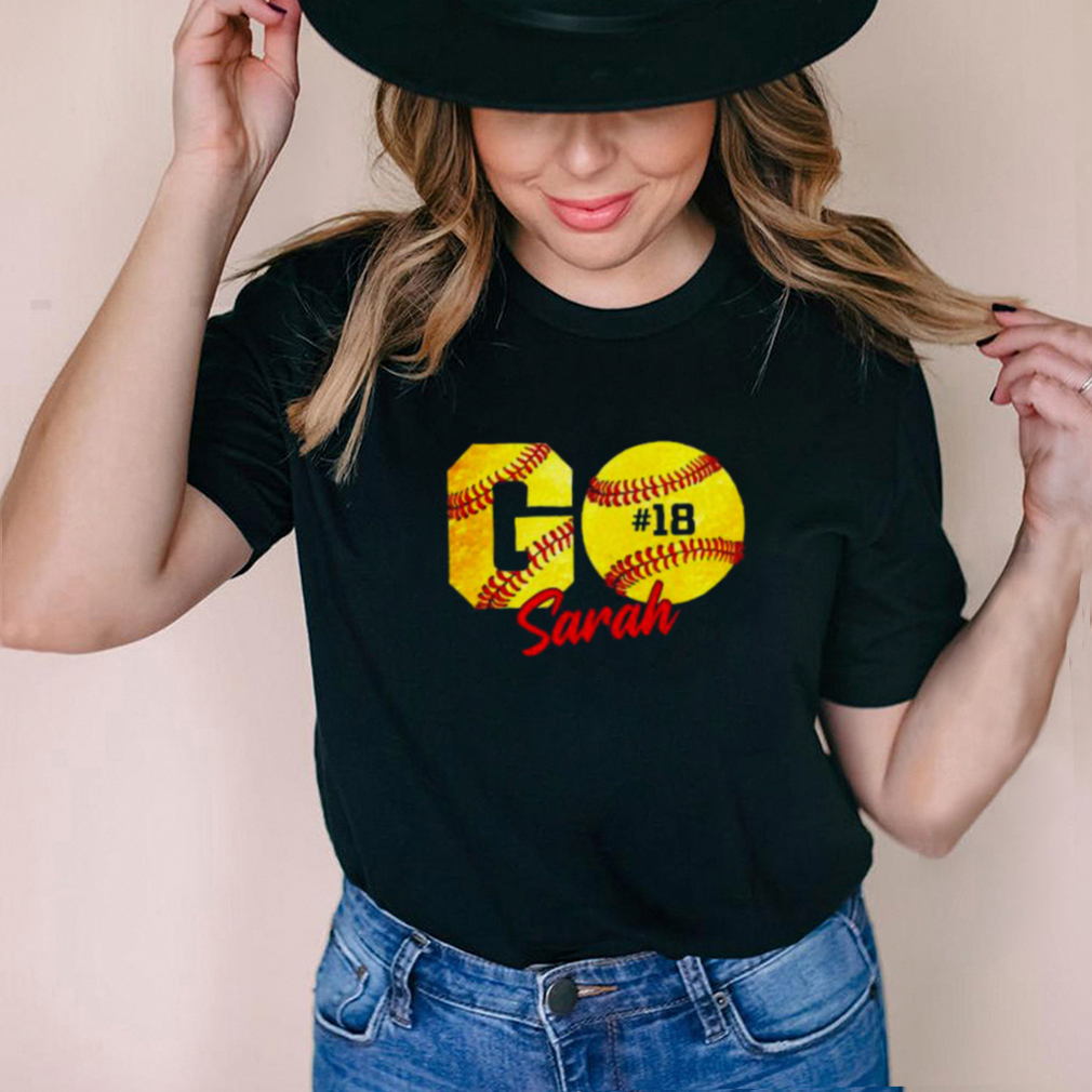 Awesome go sarah softball 18 shirt