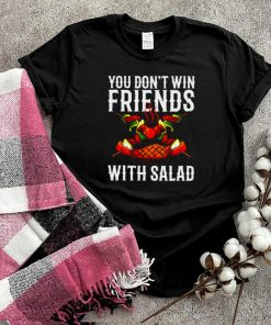 BBQ You Dont Win Friends With Salad T shirt
