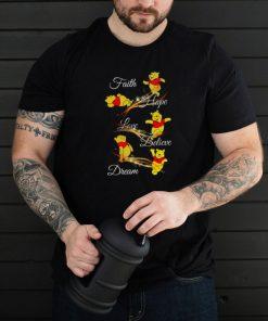 Bear Faith Hope Love Believe Dream T shirt
