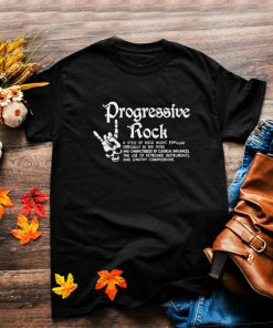 Best progressive rock a style of rock music popular in the 1970s shirt