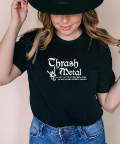 Best thrash metal a very fast type of heavy metal music that also has some features skull shirt