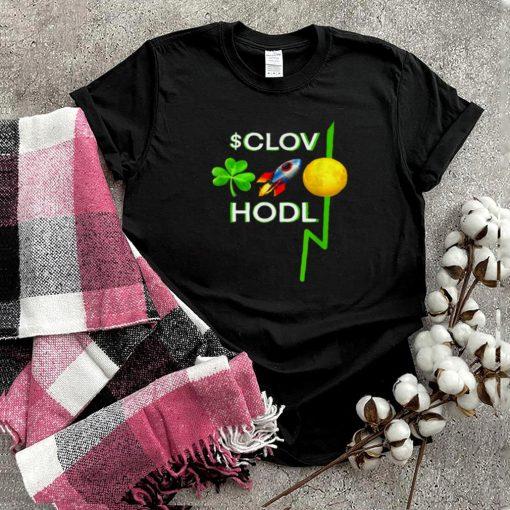 CLOV Stock trading HODL Short Squeezeal shirt