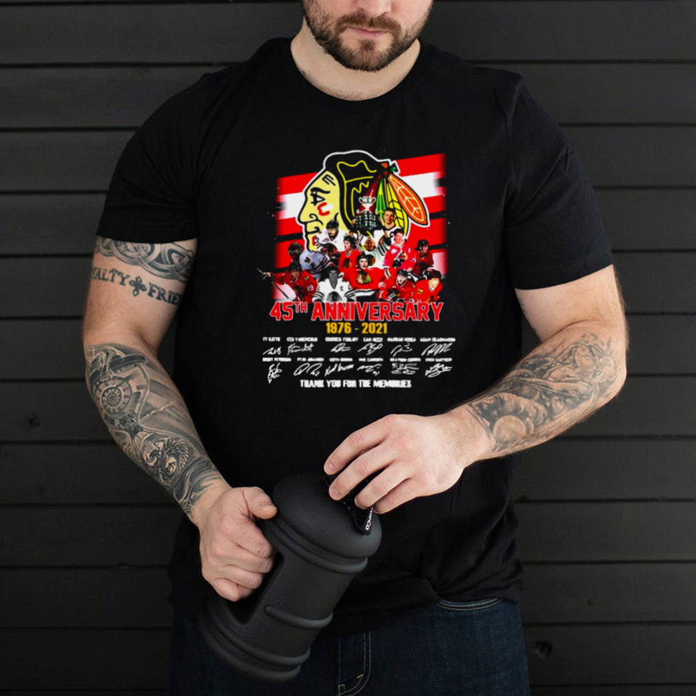 Chicago Blackhawks 45Th Anniversary 1976 2021 Signature Thank You For The Memories T shirt