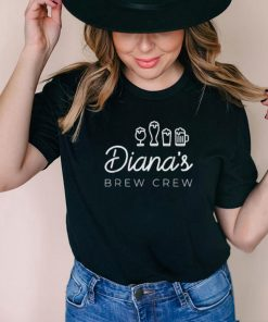 Dianas Brew Crew T Shirt