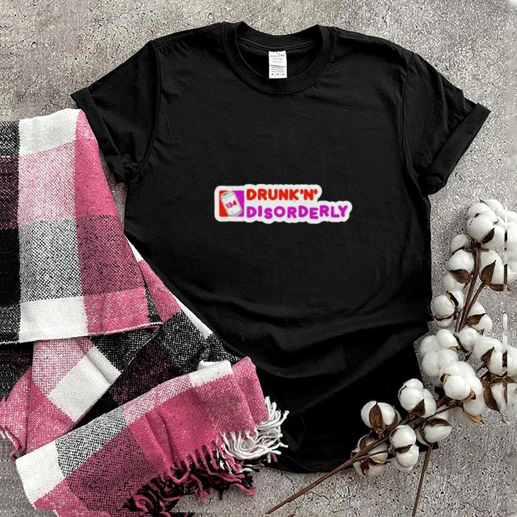 Dunkin Donuts Dunkn disorderly shirt