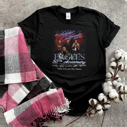 Eagles band Hotel California 2021 our 50th anniversary shirt