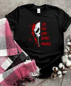 Ghostface Do You Like Scary Movie Halloween shirt