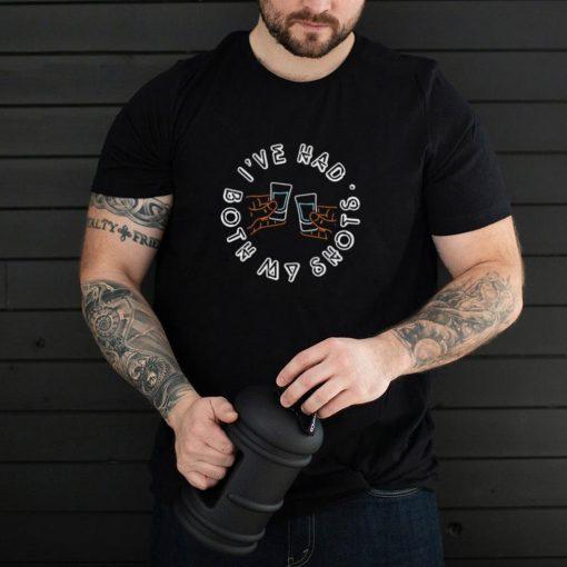 Had My 2 Shots COVID Joke Casual T shirt