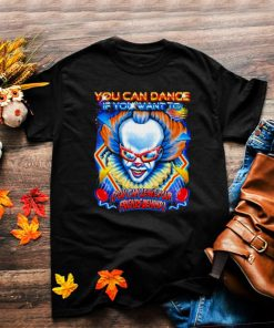 Halloween characters you can dance if you want to you can leave your friends behind shirt
